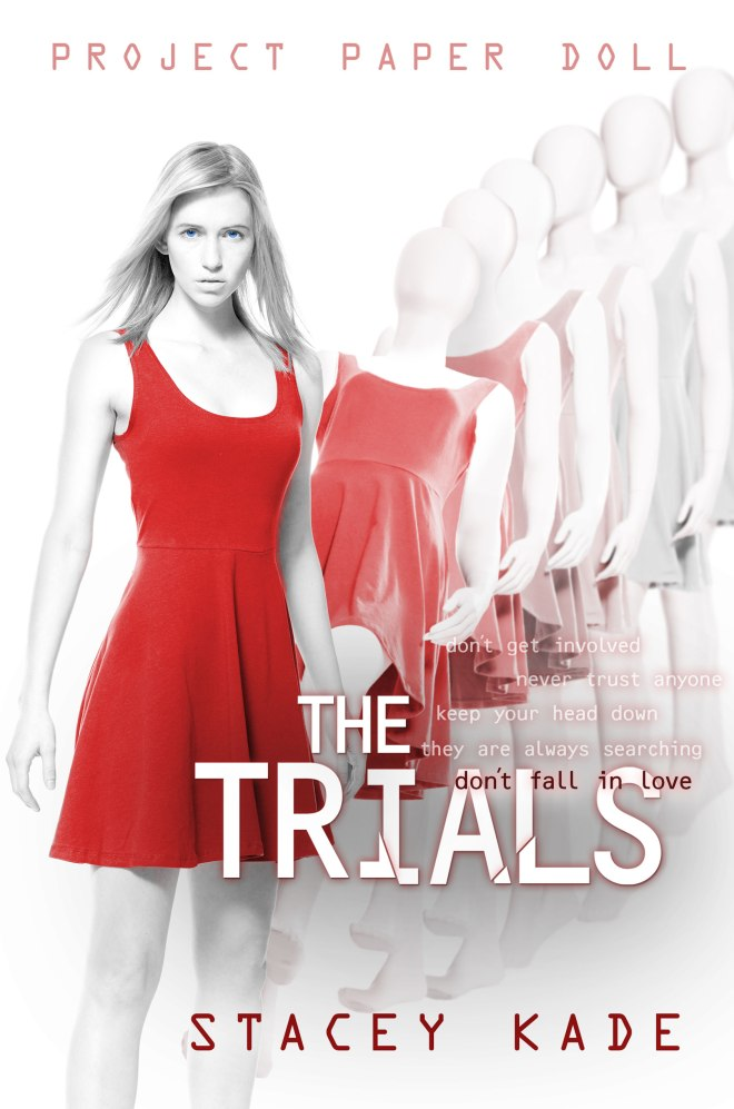 The Trials by Stacey Kade